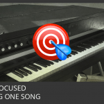Always Be Focused On Finishing One Song