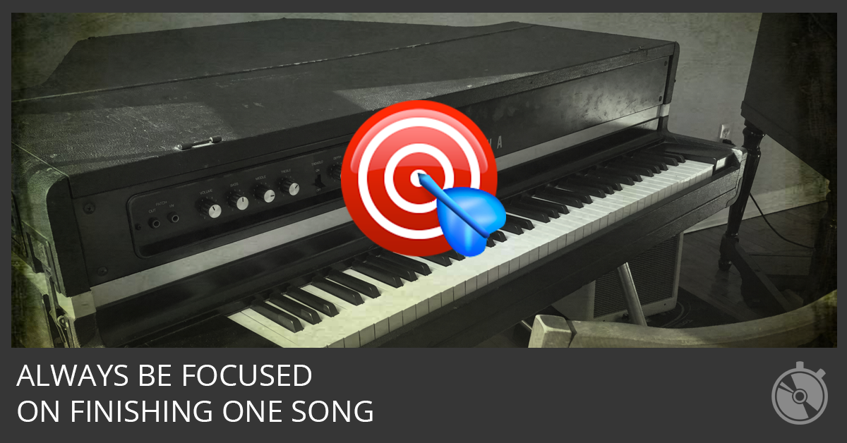 How To Finish The Songs You Start