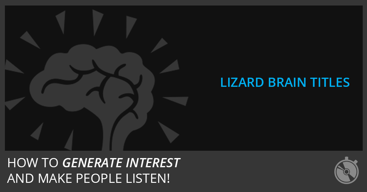 "How To Get More Listeners With ""Lizard Brain"" Song Titles"