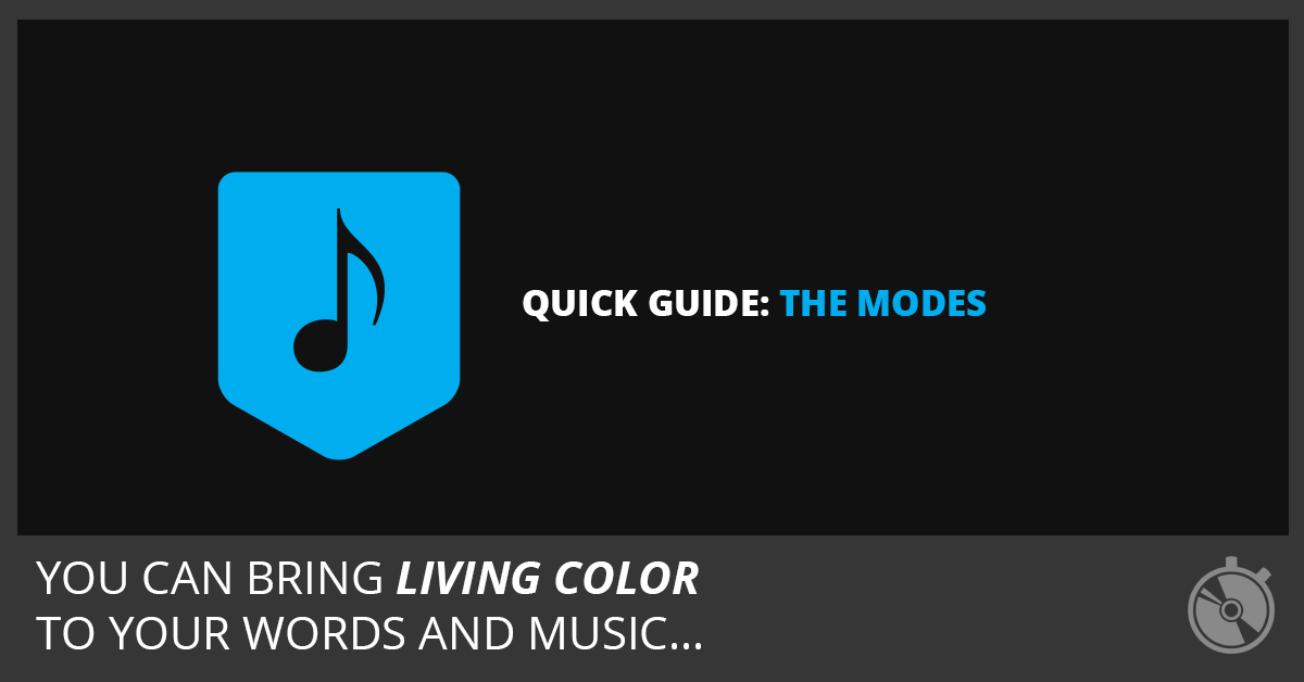 Quick Guide: The Modes
