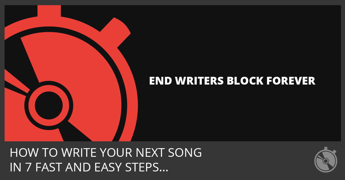 Speed Songwriting - End Writers Block Forever