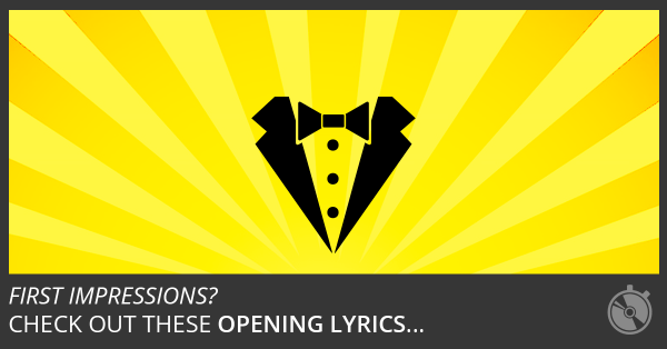 181 Of The Best Opening Lines In A Song You'll Ever Read