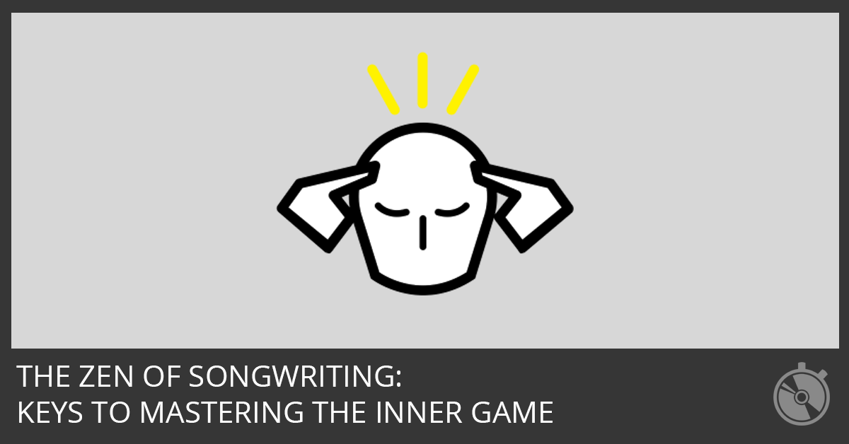 Keys to Mastering the Inner Game of Songwriting