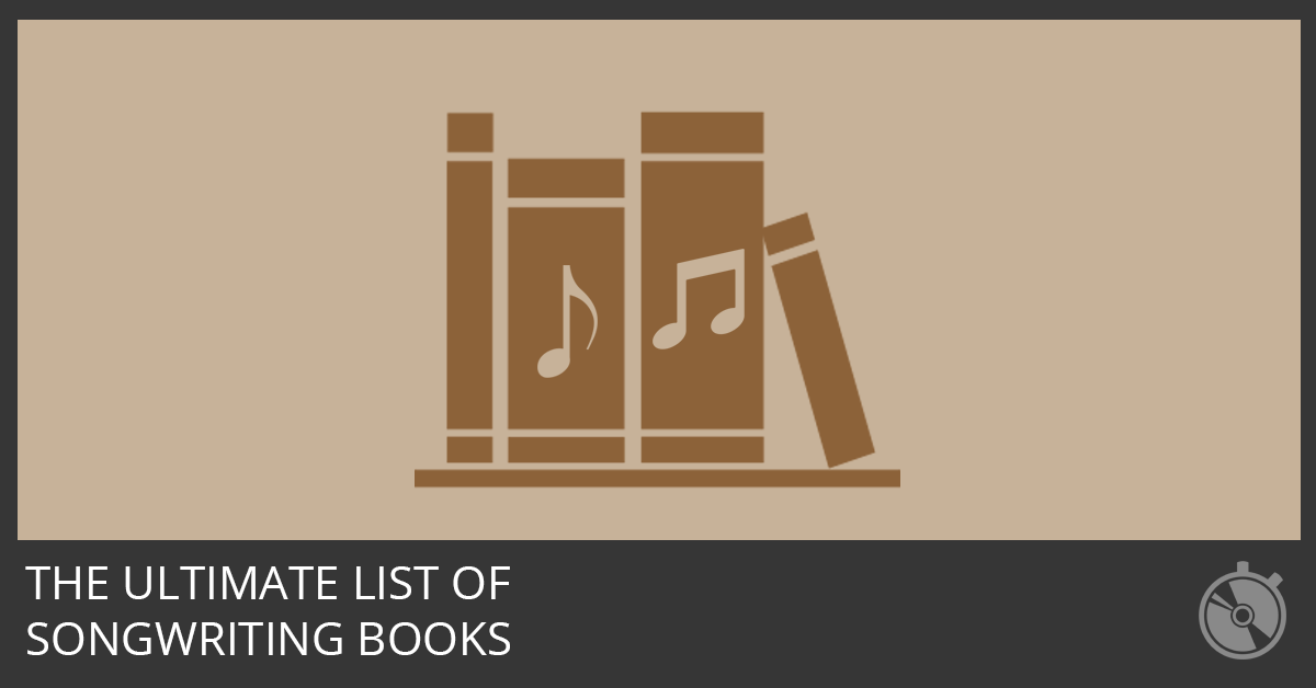 The Best Songwriting Books Of All Time