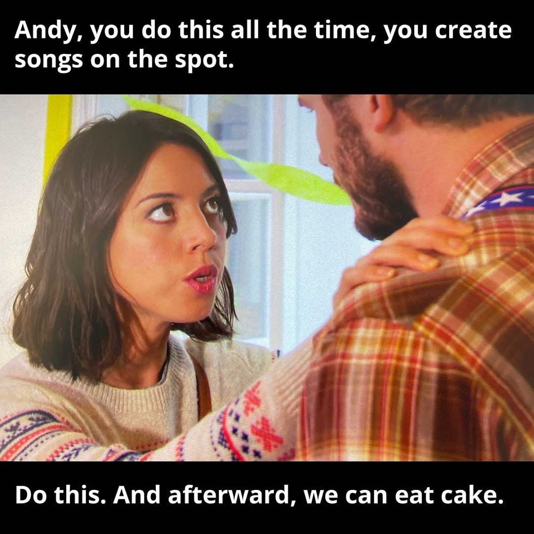 Write song. Eat cake. Got it. Parks and Recreation S6E11